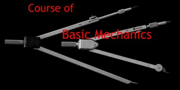 NEW Basic Mechanics course