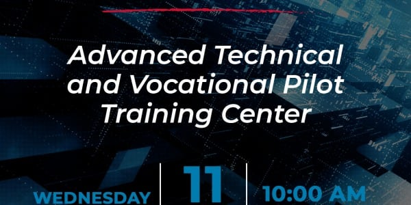 Webinar: Advanced Technical and Vocational Pilot Training Center