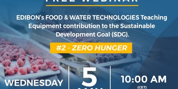 Webinar: Edibon's Food and Water Technologies. Teaching Equipment contribution to the SDG 2 Zero hunger.